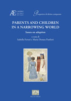 Parents and children in a narrowing world
