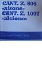 Cant Z 506 «airone» - Cant Z 1007 «alcione»